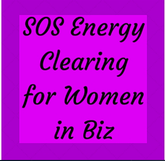 SOS Energy Clearing for Women in Biz